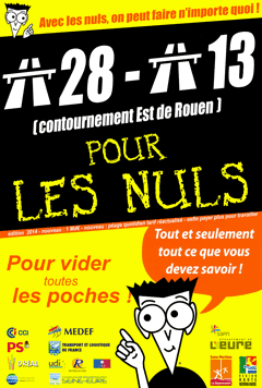 Contournement Est de Rouen, l'A28-A13, l'autoroute pour les nuls